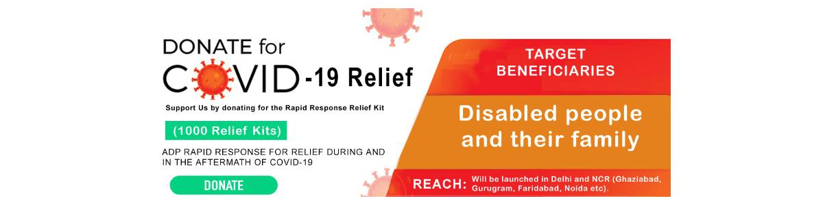 ADP RAPID RESPONSE FOR RELIEF DURING AND IN THE AFTERMATH OF COVID-19 FOR DISABLED PEOPLE