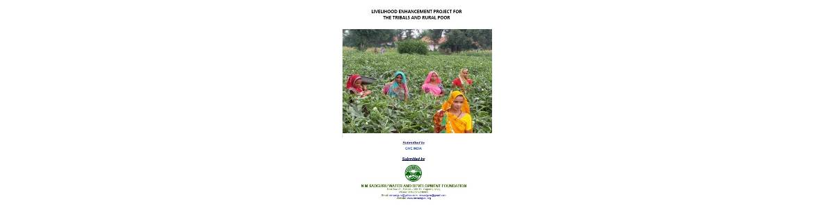 Livelihood Enhancement Project For The Tribals And Rural Poor