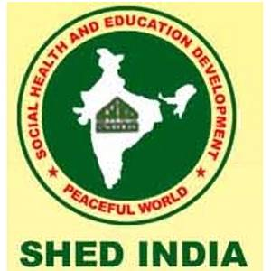 SOCIAL HEALTH AND EDUCATION DEVELOPMENT INDIA (SHED INDIA)