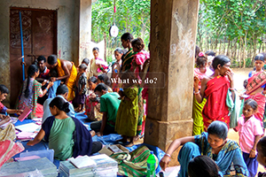 Support tribal people from remote villages in availing quality healthcare services