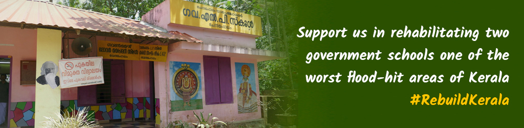 Support us in Rehabilitating two flood-affected government schools in Kerala