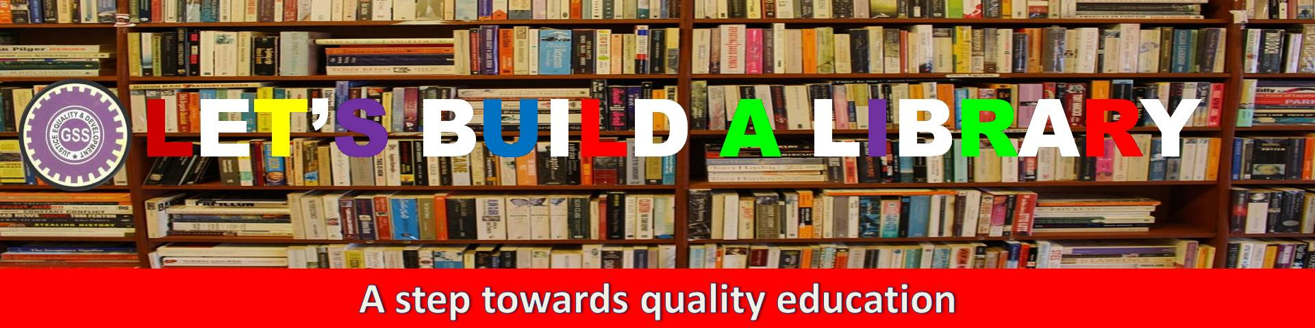 Let's build a Library- A step towards quality education
