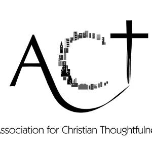 Association for Christian Thoughtfulness (ACT)